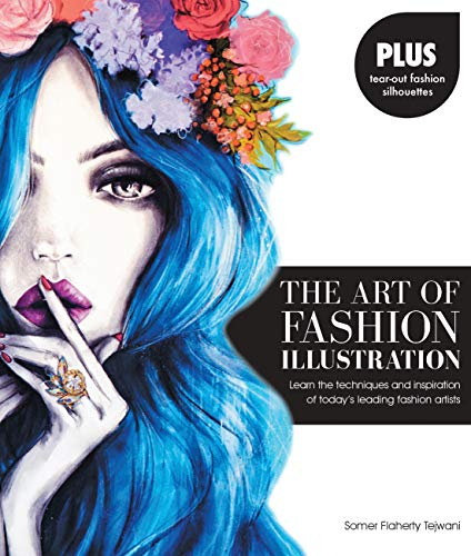 llustration: Learn the techniques and inspirations of today's leading fashion artists *Plus, tear-out fashion silhouettes to create your own stylish designs! ()