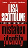 Mistaken Identity, Lisa Scottoline, 0613233654