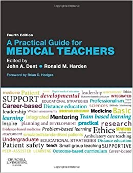 Book A Practical Guide for Medical Teachers, 4e by (2013-07-15)