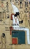 Eden: The Biblical Garden Discovered In East Africa (Pomegranate Series Book 6)