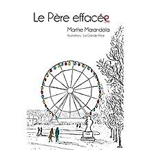 Le père effacée: Roman illustré (French Edition)
