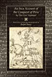 An Inca Account of the Conquest of Peru, Titu Cusi Yupanqui, 087081821X