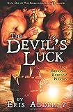 The Devil's Luck (The Skull & Crossbone Romances) (Volume 1)