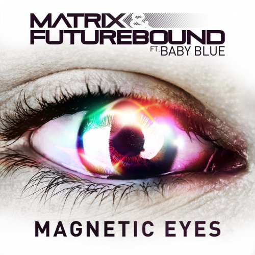 Magnetic Eyes (feat. Baby Blue)