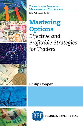 Mastering Options: Effective and Profitable Strategies for ()