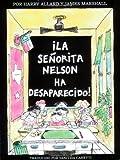 La Senorita Nelson ha Desaparecido!, Harry Allard, 0395900085