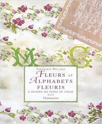 Fleurs et alphabets fleuris à broder au point de croix