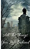 All The Things You Left Behind (Angels and Demons Book 1)