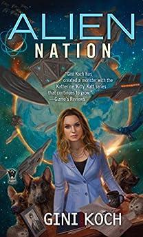 Alien Nation (Alien Novels Book 14) by [Koch, Gini]
