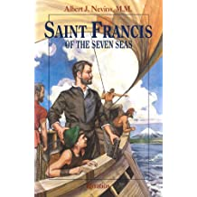 Saint Francis of the Seven Seas (Vision Books) (Vision Book Series)