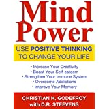 Mind Power: Use Positive Thinking to Change your Life