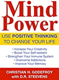 Download Mind Power: Use Positive Thinking to Change your Life in PDF ePUB Free Online