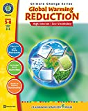 Global Warming: Reduction Gr. 5-8 (Climate Change) - Classroom Complete Press