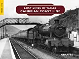 img - for Lost Lines: Cambrian Coast Line book / textbook / text book