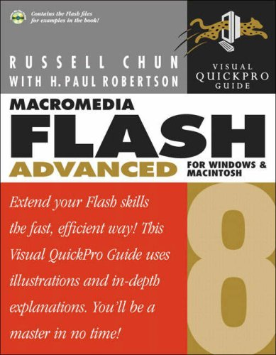 Macromedia Flash 8 Advanced for Windows and Macintosh: Visual QuickPro Guide by Peachpit Press