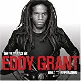 The Very Best Of Eddy Grant - The Road To Reparation