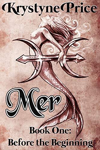 Mer Book One: Before the Beginning