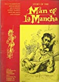 The Story of the Man of La Mancha : Theater Souvenir Book