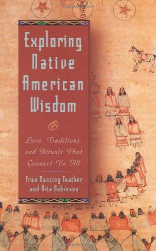 Exploring Native American Wisdom (Exploring Series) PDF