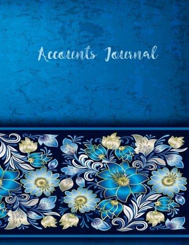 Accounts Journal: Journal Entires For Financial Accounting, General Accounting Notebook (V7) (Notebook Standard V7)