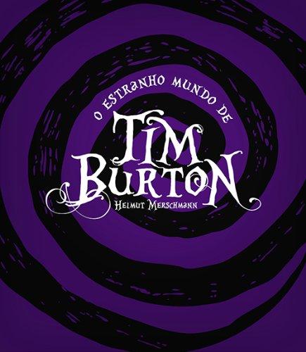 O Estranho Mundo de Tim Burton