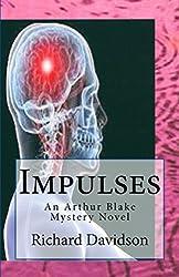 Impulses: An Arthur Blake Mystery Novel (Imp Mysteries Book 2)