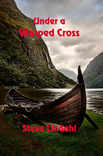 Under a Warped Cross by [Lindahl, Steve]