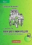 À plus ! - Nouvelle édition/ Nouvelle édition Bayern: Band 2 - Aventure à Montpellier: Lektüre