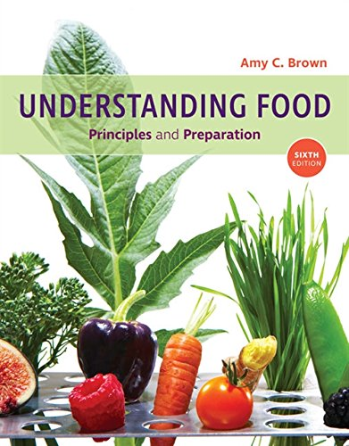 Understanding Food: Principles and Preparation by Cengage Learning