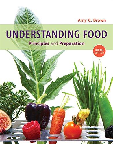 Understanding Food: Principles and Preparation