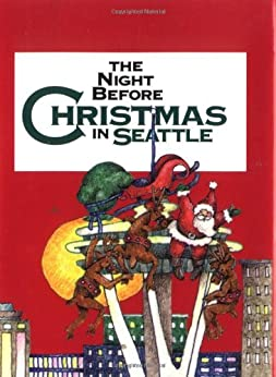 Amazon.com: Night Before Christmas In Seattle, The eBook