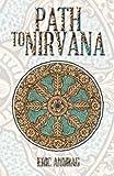 Path to Nirvana, Eric Anurag, 1491716827