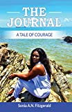 The Journal: a tale of courage
