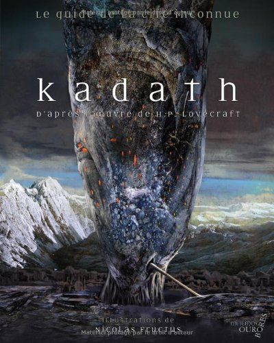 D.o.w.n.l.o.a.d Kadath l'inconnue (French Edition) WORD