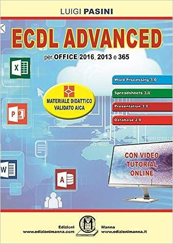 ECDL advanced. Per Office 2016, 2013 e 365