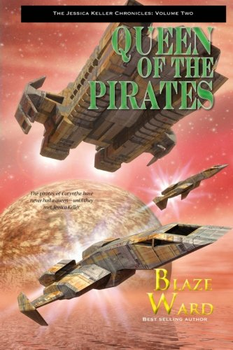Queen of the Pirates (The Jessica Keller Chronicles) (Volume 2)
