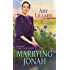 Marrying Jonah (A Wells Landing Romance)