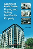 img - for Apartment Profit Guide: Buying and Selling Multifamily Property book / textbook / text book
