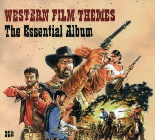 Western Album - Western Film Themes: Essential Album (Original Soundtrack)