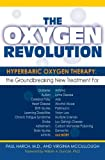 The Oxygen Revolution, Virginia McCullough and Paul G. Harch, 1578262372