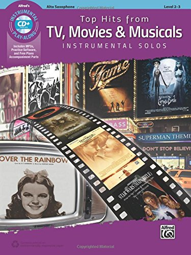 Top Hits From TV, Movies & Musicals Instrumental Solos: Alto Sax (Book & CD) (Top Hits Instrumental Solos)