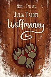 Wolfmanny (Nose to Tail Inc. Book 1)