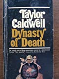Dynasty of Death, Taylor Caldwell, 0515078573