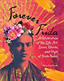 Revel in the enduring legacy of Mexican artist Frida Kahlo—from the self-portraits, to the flower crown, to her iconic eyebrows—with this fun and commemorative book!With her colorful style, dramatic self-portraits, hardscrabble backstory, and...