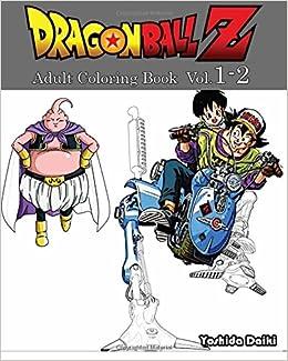 Amazon.com: Dragon Ball Z : Adult Coloring Book VoL.1-2: Sketch ...