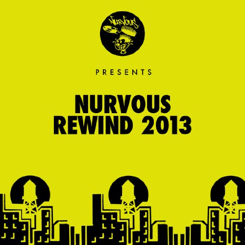 Nurvous Rewind 2013