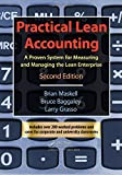 Practical Lean Accounting: A Proven System for Measuring and Managing the Lean Enterprise, Second Edition