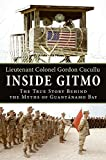Inside Gitmo: The True Story Behind the Myths of Guantanamo Bay