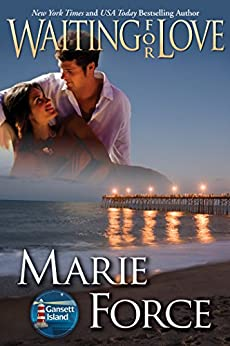 Waiting for Love (Gansett Island Series Book 8) by [Force, Marie]