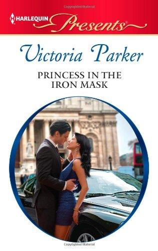 Заменить тобой весь мир / Princess in the Iron Mask Паркер Виктория